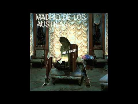 Madrid De Los Austrias - Mas Amor(Full Album 2005)