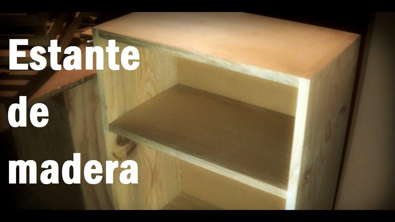 Como hacer estante librero sencillo de madera 15 youtube - Como hacer estantes de cocina ...