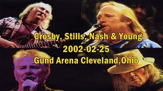 Crosby, Stills, Nash &Young - 2002-02-25 - Gund Arena Cleveland, Ohio