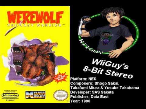 Werewolf: The Last Warrior (NES) Soundtrack - 8BitStereo