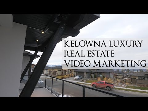 Kelowna Luxury Real Estate Videographer
