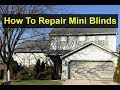 How to fix a broken, bent, or damaged horizontal mini blind. - VOTD