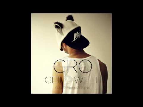 CRO - Geile Welt (Bugzz Miami Vice Mix)