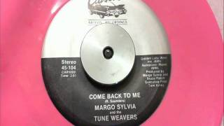 Margo Sylvia & The Tune Weavers - Come Back to Me