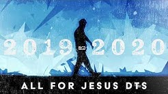 All for Jesus DTS 2019-2020 Viimeiset viikot