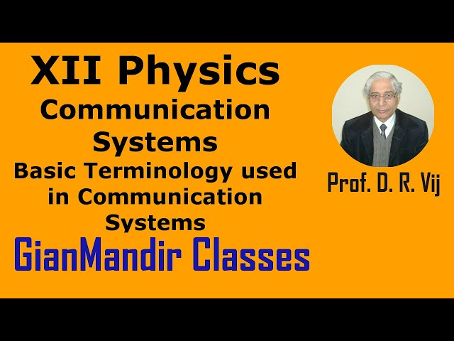 XII Physics | Basic Terminology used in Communication Systems by Amrinder Sir