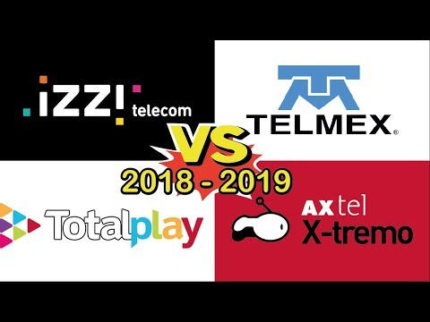 Comparativa De Internet 2018:  Izzi Vs Telmex Vs Totalplay Vs Axtel Xtremo