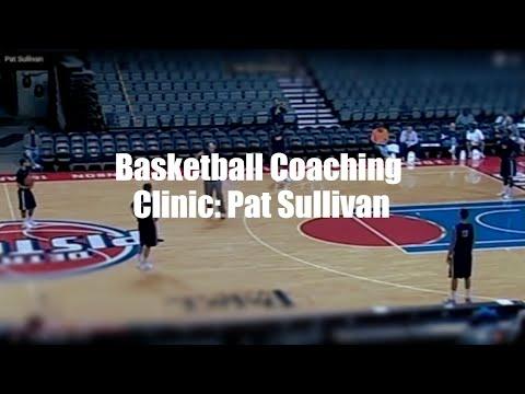 Basketball Coaching Clinic: Pat Sullivan