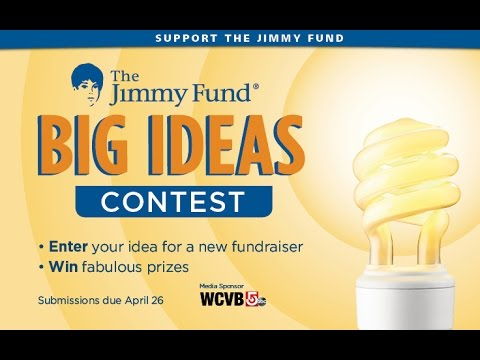 Jimmy Fund Big Ideas Contest