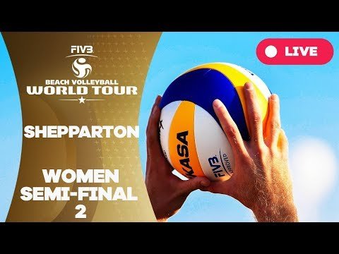 Shepparton 1-Star 2018 - Women semi final 2 - Beach Volleyball World Tour