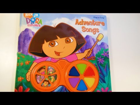 Dora the exporeradventure songs Play a song book