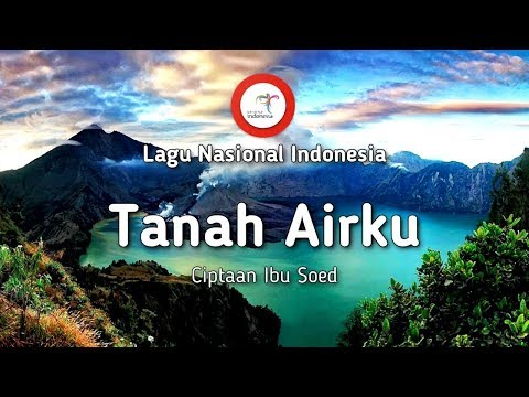 Tanah Airku - Lirik Lagu Nasional Indonesia
