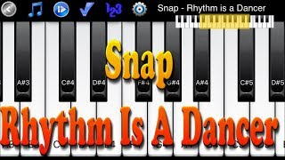 Snap - Rhythm is a Dancer - How to Play Piano App