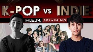 K-pop vs Indie