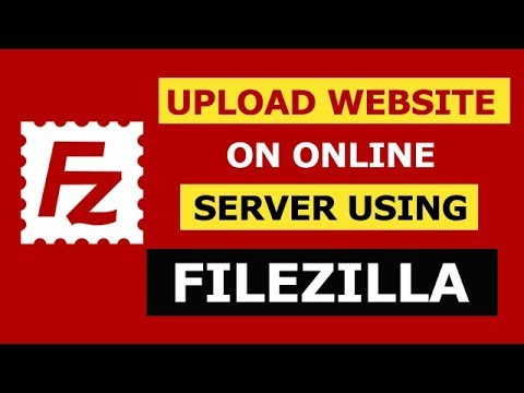 How To Upload A Website On Online Server Using Filezilla FTP