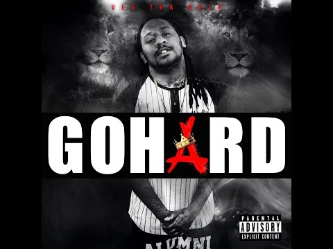 Vee Tha Rula - Go Hard (Prod by Dre Minor)