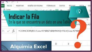 Indicar la Fila en la que se encuentra un dato en una Tabla: Alquimia Excel #05