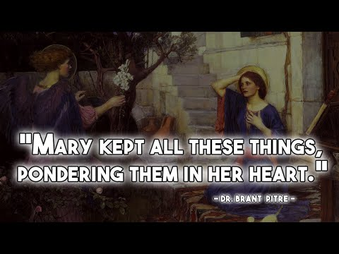 """The Annunciation: Mary """"Kept"""" and """"Pondered"""""""