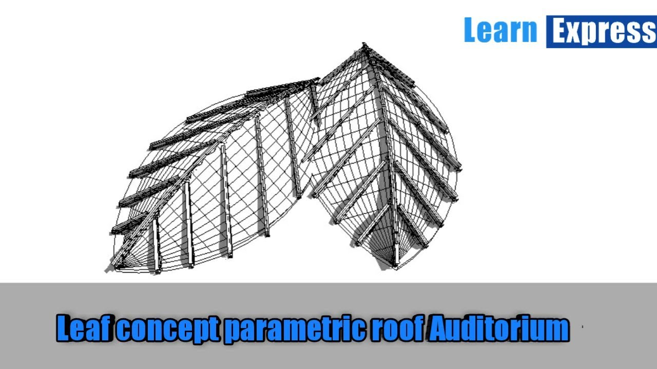 Leaf Concept Parametric Glass Roof Design For Auditorium In Revit By Nijithkumar Youtube