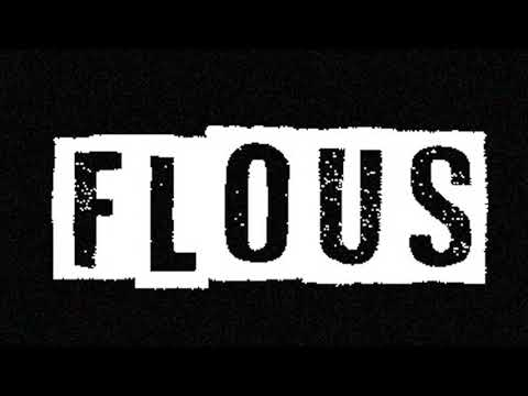 FLOUS - WEST x KOOYO [Prod by WEST]