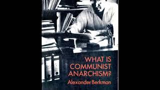Alexander Berkman: What is Communist Anarchism? - Between February and October