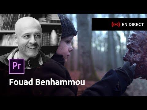 Masterclass Fouad Benhammou, réalisation et/ou montage sur Premiere Pro | Adobe France