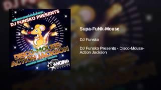 Supa-FuNk-Mouse