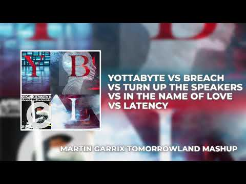 Yottabyte Vs Latency Vs Turn Up The Speakers Vs In The Name Of Love Vs Breach