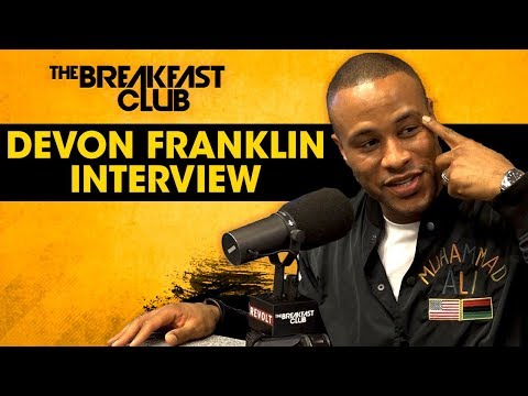DeVon Franklin On 'The Truth About Men', Mastering The Dog, Love Vs. Lust + More
