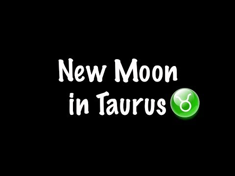 New Moon in Taurus May 15, 2018 | Gregory Scott Astrology