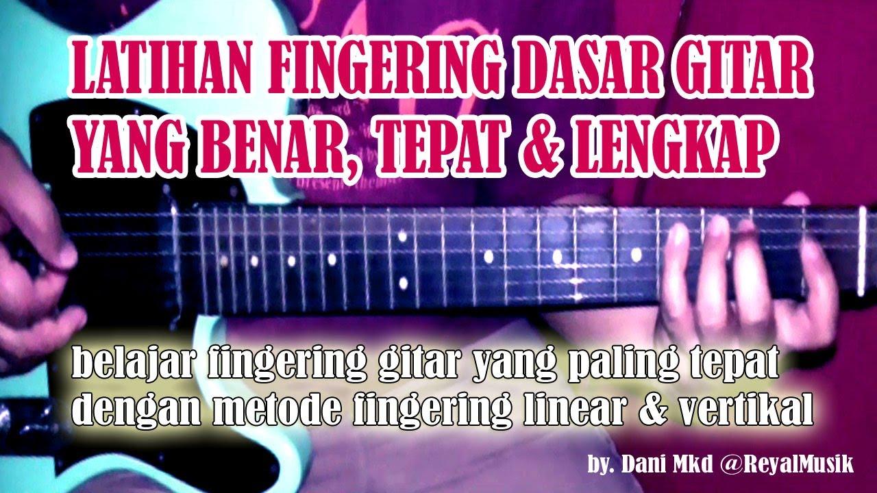 Belajar Gitar Fingering Dasar Yg Benar & Lengkap Untuk ...