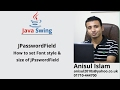 Java Swing Bangla Tutorial 27 : How to set Font style & size of JPsswordField