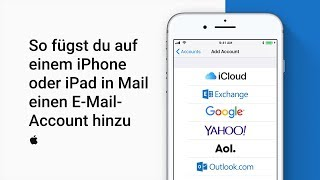 So fügst du auf einem iPhone oder iPad in Mail einen E-Mail-Account hinzu — Apple Support