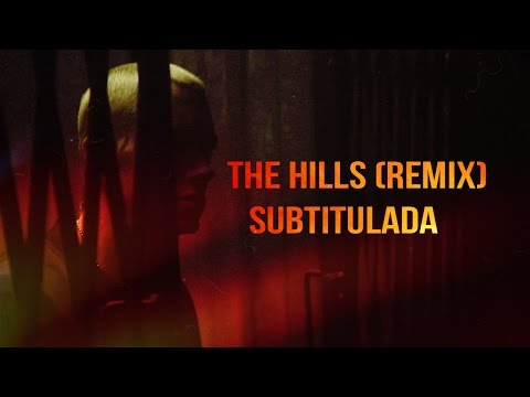 The Weeknd - The Hills (Remix) ft Eminem Subtitulada
