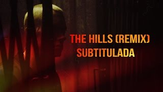 The Weeknd - The Hills (Remix) ft Eminem Subtitulada