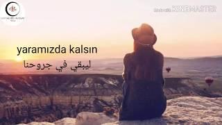 أغنية تركية حزينة - ليبقي في جروحنا - مروة اوزباي Yaramızda kalsın - Merve Özbey