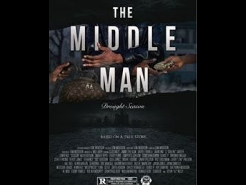 """THE MIDDLE MAN MOVIE WRITTEN BY L """" CLOCKWIZE"""" WOODSON"""