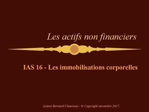 IAS 16 - IMMOBILISATIONS CORPORELLES