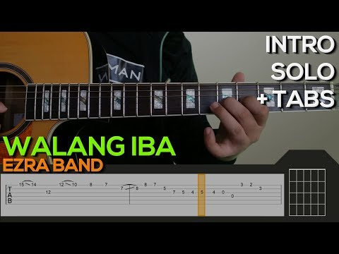 Ezra Band - Walang Iba Guitar Tutorial [INTRO AND SOLO + TABS]