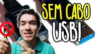 COMO PASSAR ARQUIVOS SEM CABO USB