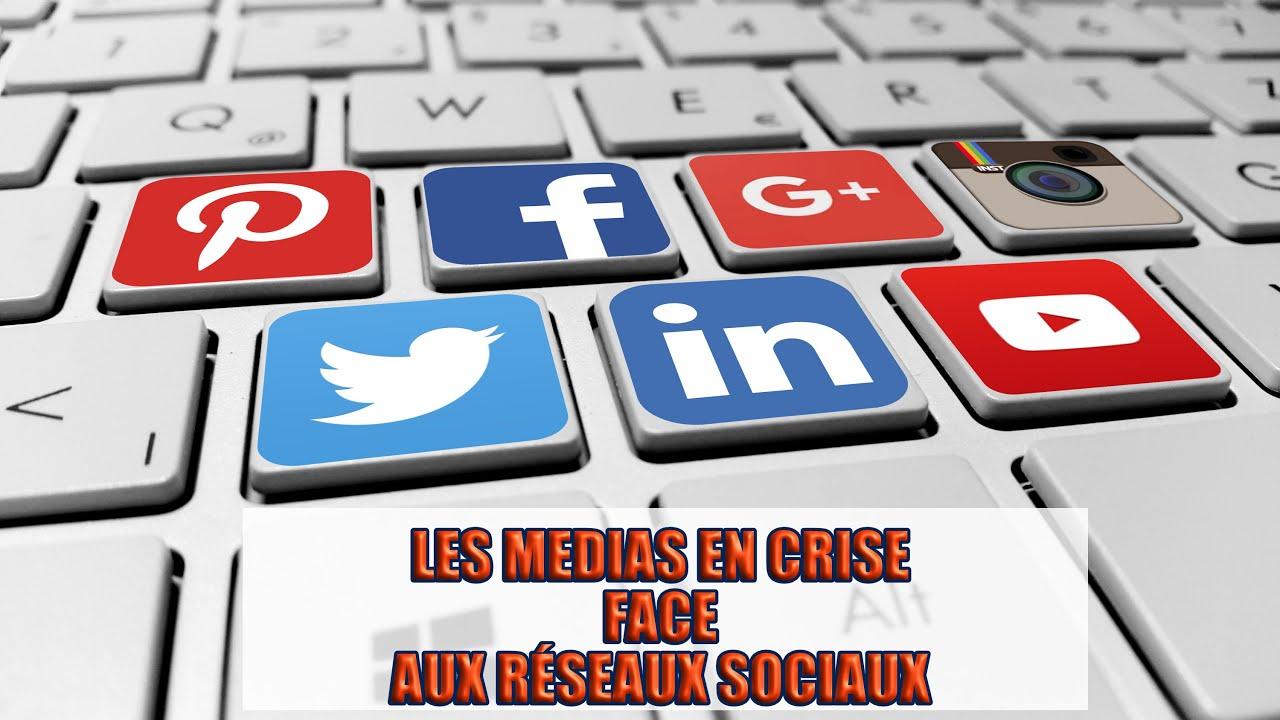 « Les Médias en Crise face aux Réseaux Sociaux»
