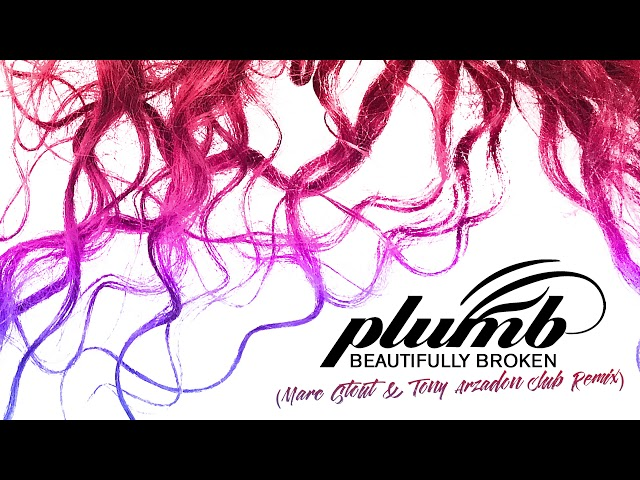 Beautifully Broken (Marc Stout & Tony Arzadon Club Remix) - PLUMB