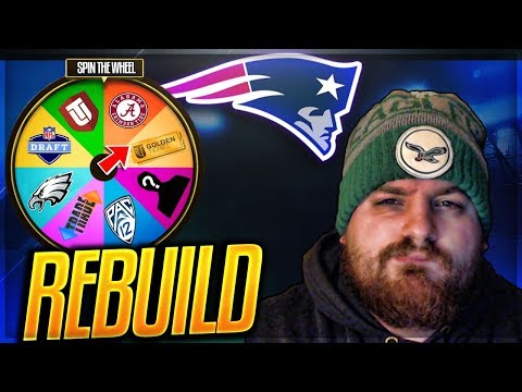New England Patriots Rebuild -- Worst OL In Madden | Spin The Wheel Rebuild | Madden 18 Franchise