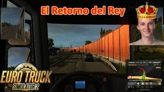 EURO TRUCK SIMULATOR 2 (PC) - El Retorno del Rey Vassily || Gameplay en Español
