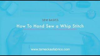 Whip Stitch Video