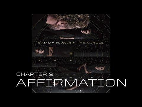 """Sammy Hagar & The Circle - """"Affirmation"""""""