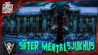SÄTER MENTALSJUKHUS | Swedish Ghost Lovers (2017)