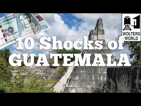 Guatemala - 10 Things That Shock Tourists in Guatemala