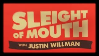 Justin Willman - Sleight of Mouth 2015