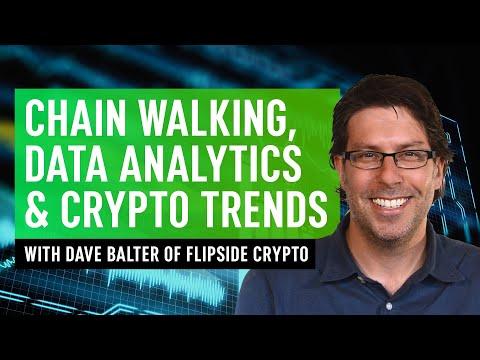 Chain Walking, Data Analytics & Crypto Trends – Dave Balter Of Flipside Crypto
